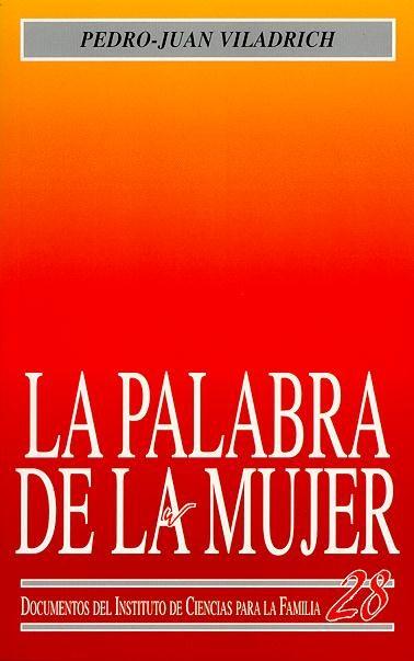PALABRA DE LA MUJER, LA