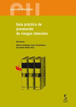 GUÍA PRÁCTICA DE PREVENCIÓN DE RIESGOS LABORALES.