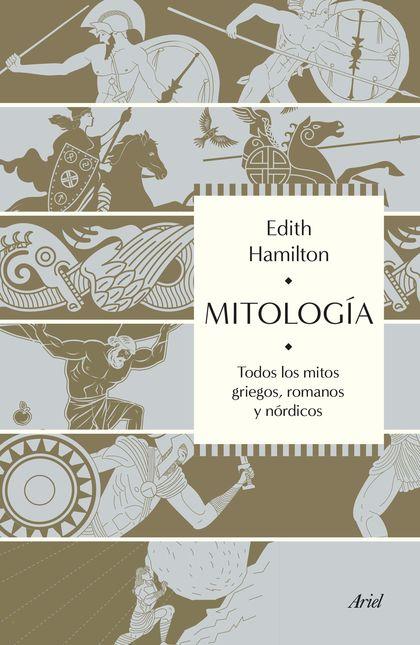 MITOLOGÍA. TODOS LOS MITOS GRIEGOS, ROMANOS Y NÓRDICOS