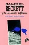 SAMUEL BECKETT,NARRACION REFLEXIVA