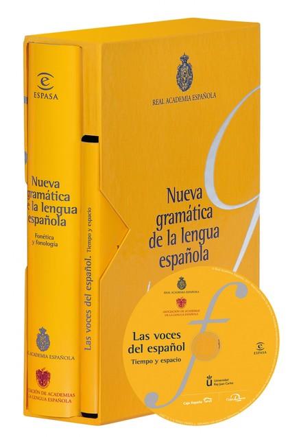 NUEVA GRAMÁTICA DE LA LENGUA ESPAÑOLA. FONÉTICA.