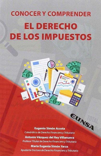 CONOCER Y COMPRENDER EL DERECHO DE LOS IMPUESTOS.