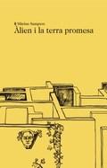 ALIEN I LA TERRA PROMESA.