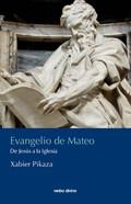 EVANGELIO DE MATEO. DE JESÚS A LA IGLESIA