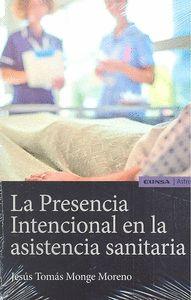 PRESENCIA INTENCIONAL EN LA ASISTENCIA SANITARIA, LA.