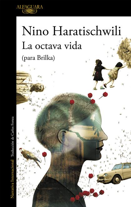LA OCTAVA VIDA (PARA BRILKA).