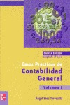 CONTABILIDAD GENERAL. CASOS PRÁCTICOS 5ª ED. (VOL. I)