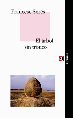 EL ÁRBOL SIN TRONCO