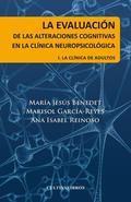 La evaluación de las alteraciones cognitivas en la clínica neuropsicológica. La clínica de adul