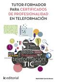 TUTOR-FORMADOR PARA CERTIFICADOS DE PROFESIONALIDAD EN TELEFORMACIÓN.
