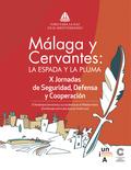 MÁLAGA Y CERVANTES: LA ESPADA Y LA PLUMA. EL FENÓMENO TERRORISTA Y SU INCIDENCIA EN EL MEDITERR