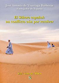 EL SAHARA ESPAÑOL: UN CONFLICTO AUN POR RESOLVER
