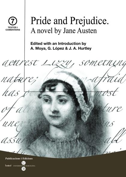 PRIDE AND PREJUDICE. A NOVEL BY JANE AUSTEN.