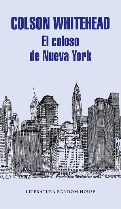 EL COLOSO DE NUEVA YORK.