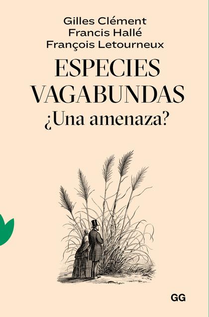 ESPECIES VAGABUNDAS                                                             ¿UNA AMENAZA?