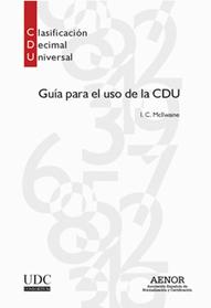GUÍA PARA EL USO DE LA CDU