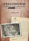 PRISIONEROS EN EL CAMPO DE CONCENTRACION DE ORDUÑA (1937-1939)