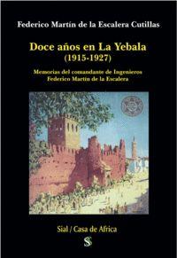 DOCE AÑOS EN LA YEBALA (1915-1927)