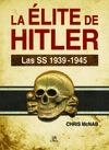 ELITE DE HITLER, SS 1939/1945