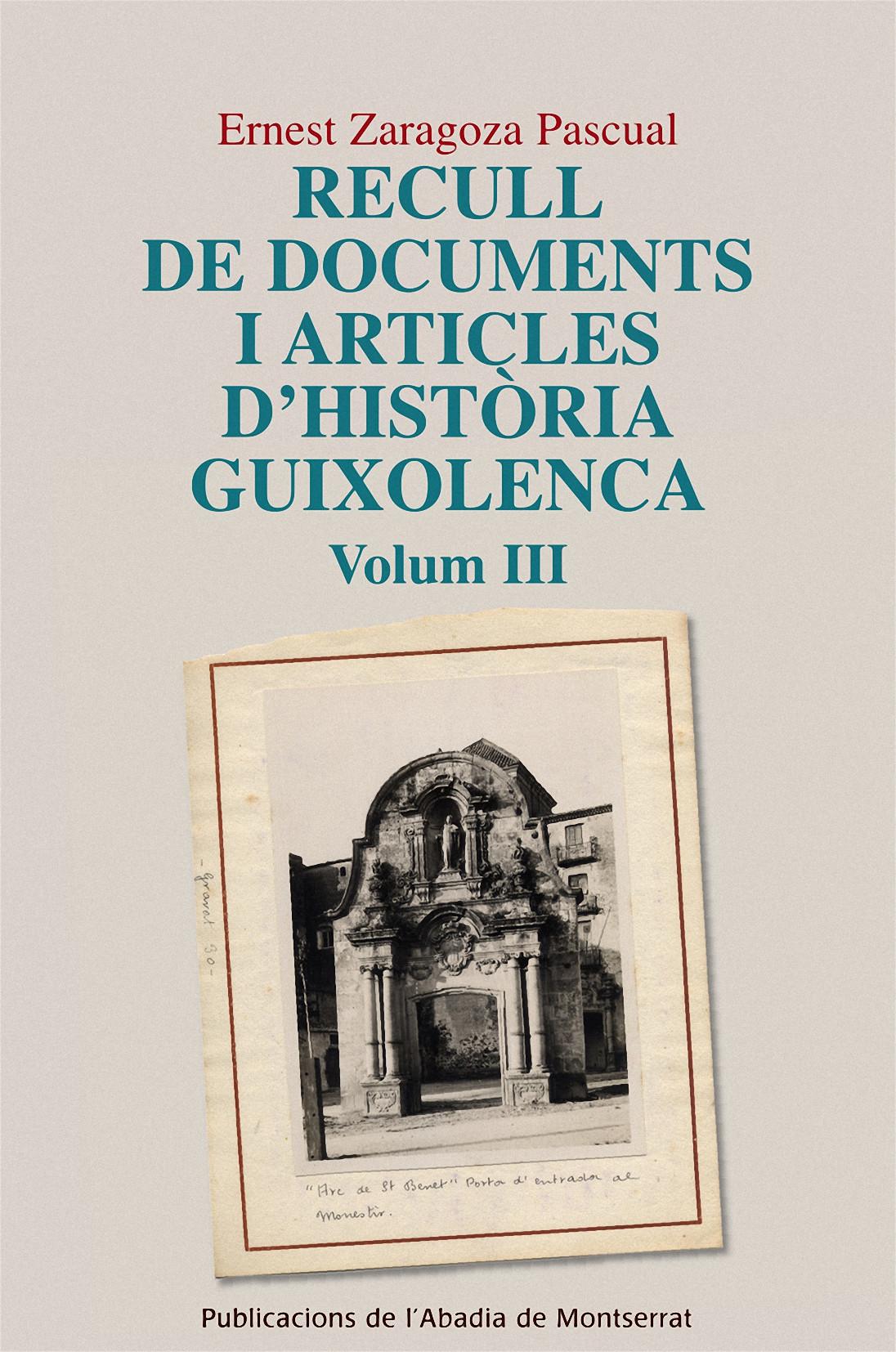RECULL DE DOCUMENTS I ARTICLES D´HISTÒRIA GUIXOLENCA, VOL. 3