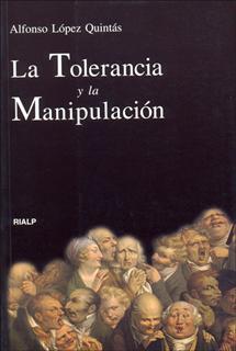 TOLERANCIA Y MANIPULACION, LA