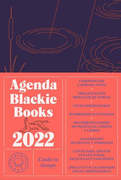 AGENDA BLACKIE BOOKS 2022. CUIDA TU TIEMPO