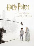 HARRY POTTER DE LA PÁGINA A LA PANTALLA. EL VIAJE CINEMATOGRAFICO COMPLETO.
