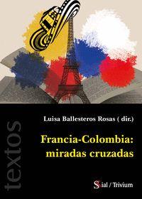 FRANCIA - COLOMBIA: MIRADAS CRUZADAS