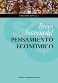 BREVE HISTORIA DEL PENSAMIENTO ECONÓMICO.