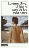 EL LEJANO PAIS DE L.OS ESTANQUES DL 447