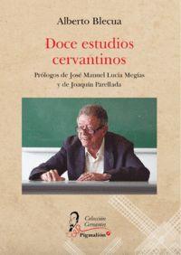 DOCE ESTUDIOS CERVANTINOS.