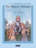 TRES MUJERES VALIENTES