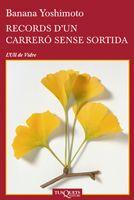 RECORDS D´UN CARRERÓ SENSE SORTIDA
