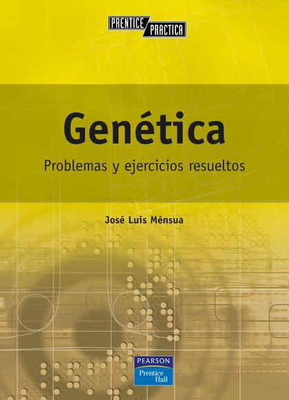 GENÉTICA. PROBLEMAS Y EJERCICIOS RESUELTOS