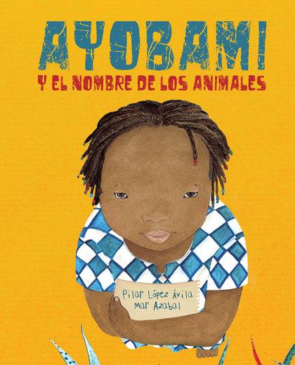 AYOBAMI Y EL NOMBRE DE LOS ANIMALES.