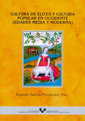 CULTURA DE ÉLITES Y CULTURA POPULAR EN OCCIDENTE: EDADES MEDIA Y MODER