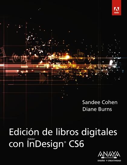 EDICIÓN DE LIBROS DIGITALES CON INDESIGN CS6