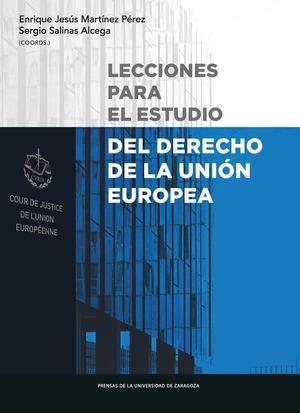 LECCIONES PARA EL ESTUDIO DERECHO DE LA UNIÓN EUROPEA