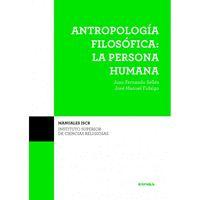 ANTROPOLOGIA FILOSOFICA PERSONA HUMANA 2ºEDICION