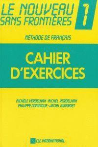 LE NOVEAU SANS FRONTIERES 1 CAHIER D.EXERCICES