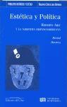 ESTÉTICA Y POLÍTICA: ROBERTO ARLT Y LA NARRATIVA HISPANOAMERICANA