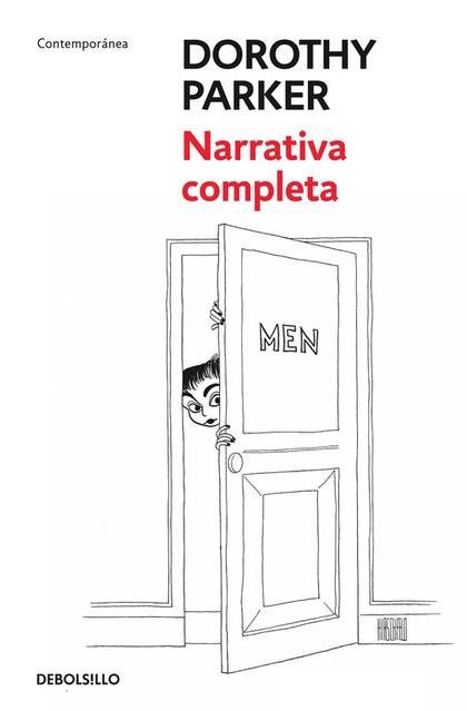 NARRATIVA COMPLETA DE DOROTHY PARKER