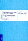 LOCUCIONES Y REFRANES PARA DAR Y TOMAR : EL LIBRO PARA APRENDER MÁS DE 120 LOCUCIONES Y REFRANE