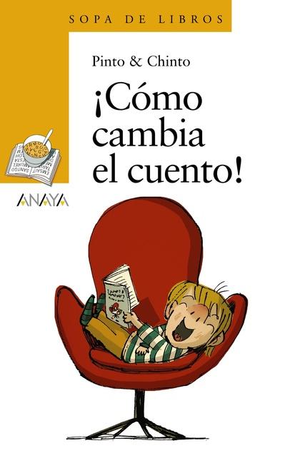 ¡CÓMO CAMBIA EL CUENTO!.