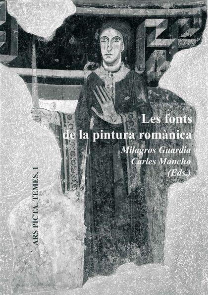 LES FONTS DE LA PINTURA ROMÀNICA