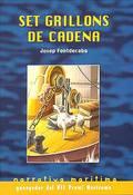 SER GRILLONS DE CADENA