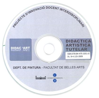 DIDÀCTICA ARTÍSTICA TUTELAR : PROJECTE D´INNOVACIÓ DOCENT INTERDISCIPLINARI