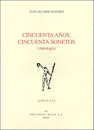 CINCUENTA AÑOS, CINCUENTA SONETOS (ANTOLOGÍA)