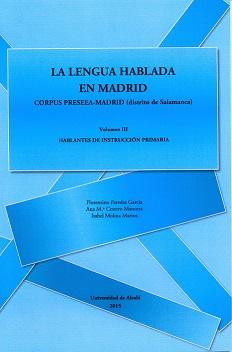 LA LENGUA HABLADA EN MADRID. CORPUS PRESEEA-MADRID (DISTRITO DE SALAMANCA)  HABLANTES DE INSTRU
