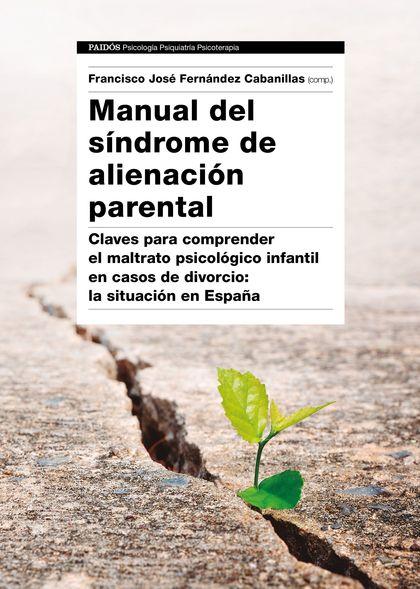 MANUAL DEL SÍNDROME DE ALIENACIÓN PARENTAL